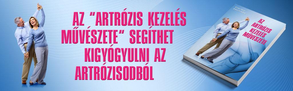 bizonyítékokon alapuló gyógyszer az artrózis kezelésére)