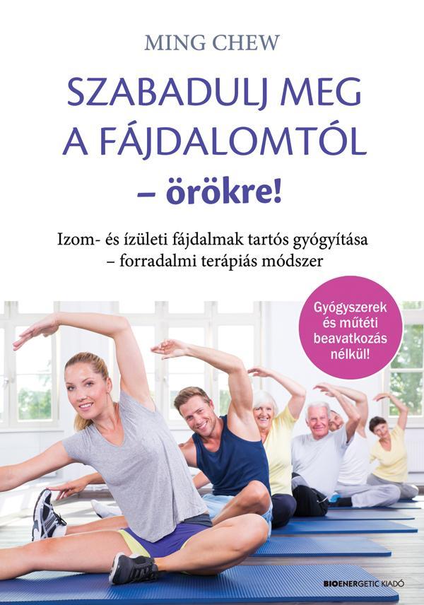 testmozgás, hogy megszabaduljon az ízületi fájdalmaktól)