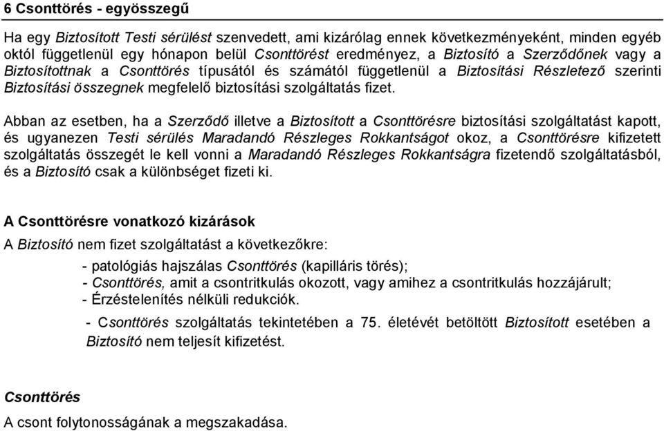 biztosítási kifizetések térd sérülések esetén)